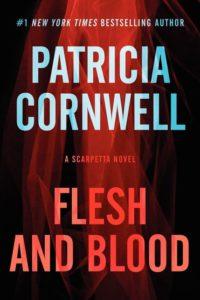 """""""Flesh and Bone"""" by Patricia Cornwell"""