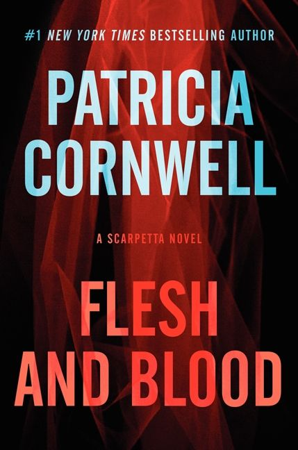 """Flesh and Bone"" by Patricia Cornwell"