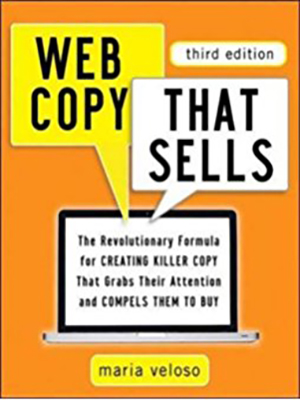 """Web Copy That Sells"" by Maria Veloso"