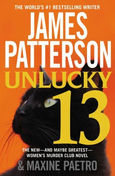 """Unlucky 13"" by James Patterson and Maxine Paetro"