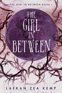 """The Girl In Between"" by Laekan Zea Kemp"