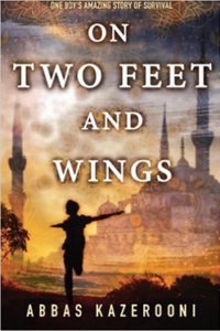 """""""On Two Feet and Wings"""" by Abbas Kazerooni"""