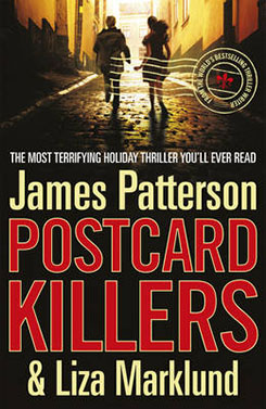"""The Postcard Killers,"" by James Patterson & Liza Marklund"