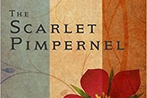 """The Scarlet Pimpernel"" by Baroness Orczy"
