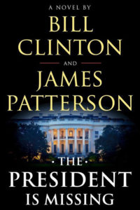 """President is Missing"" by Bill Clinton and James Patterson"